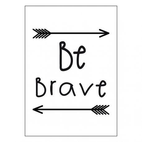 Be brave lámina A3